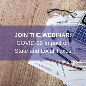 COVID-19 Impact on State and Local Taxes