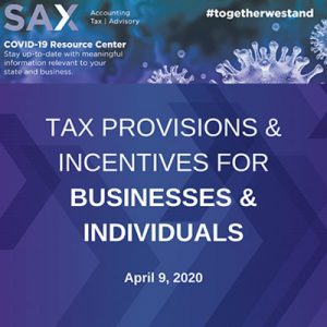 Tax Provisions & Incentives for Businesses & Individuals